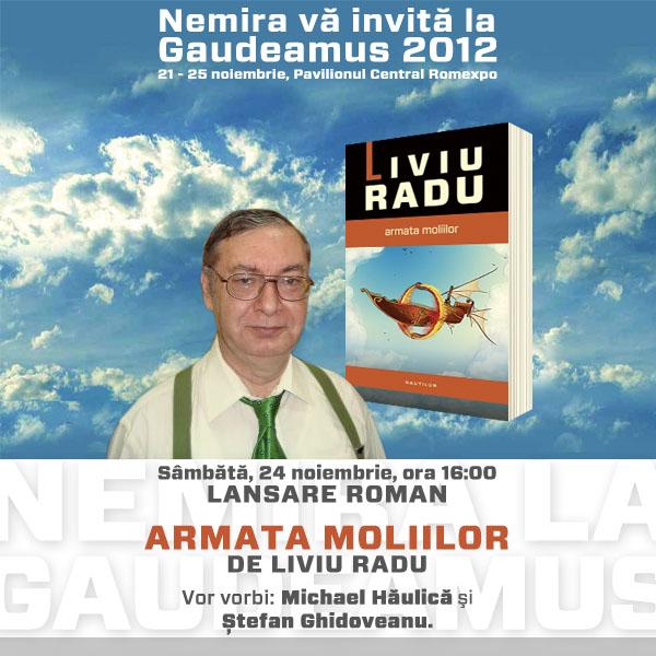 Invitatie la eveniment Armata Moliilor de Liviu Radu