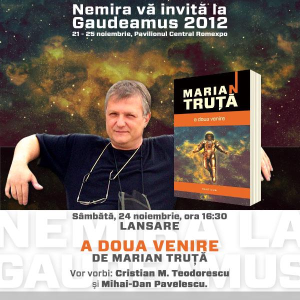 Invitatie lansare A doua venire_ de Marian Truta_Gaudeamus 2012