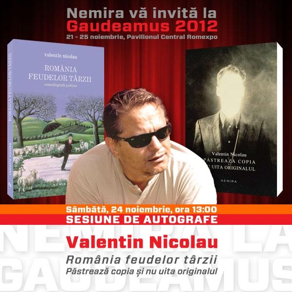 Nemira va invita la sesiunea de autografe_Valentin Nicolau_Romania feudelro tarzii