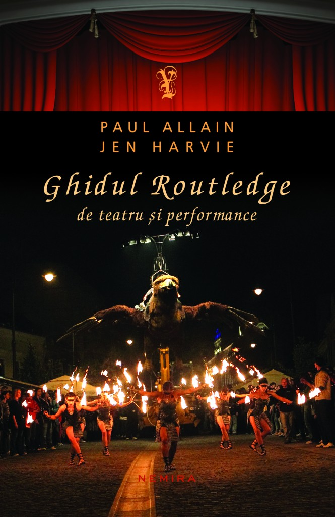 Paul Allain&Jen Harvie_Ghidul Routledge