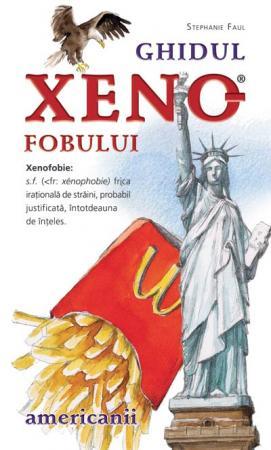 Ghidul xenofobuilui. Americanii