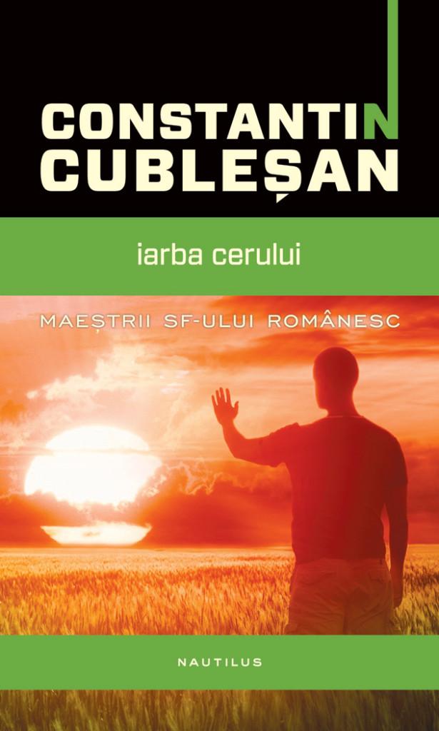 Constantin-Cublesan---Iarba-cerului_coperta