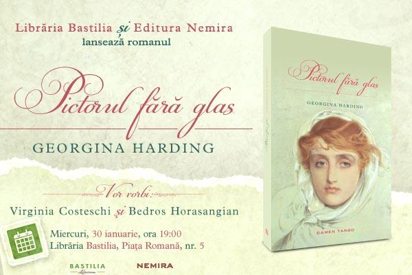 Lansare Pictorul fara glas, de Georgina Harding